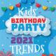 birthdya trends 2021