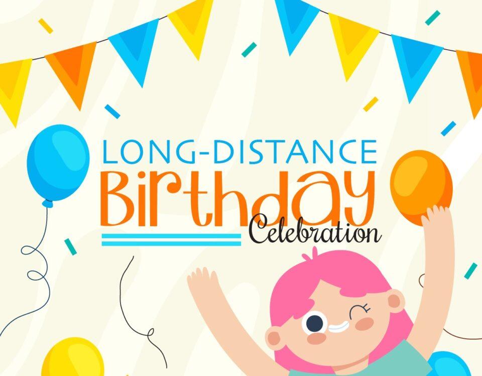 long distance birthday